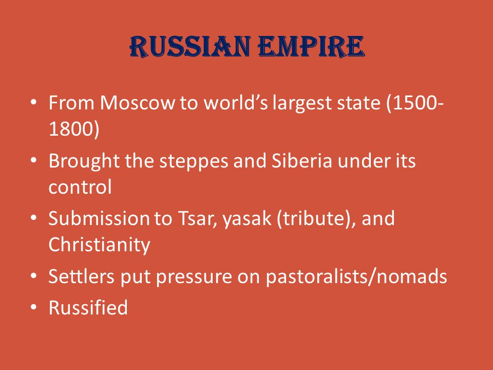 Russian Empire From Moscow to world's largest state (1500-1800)