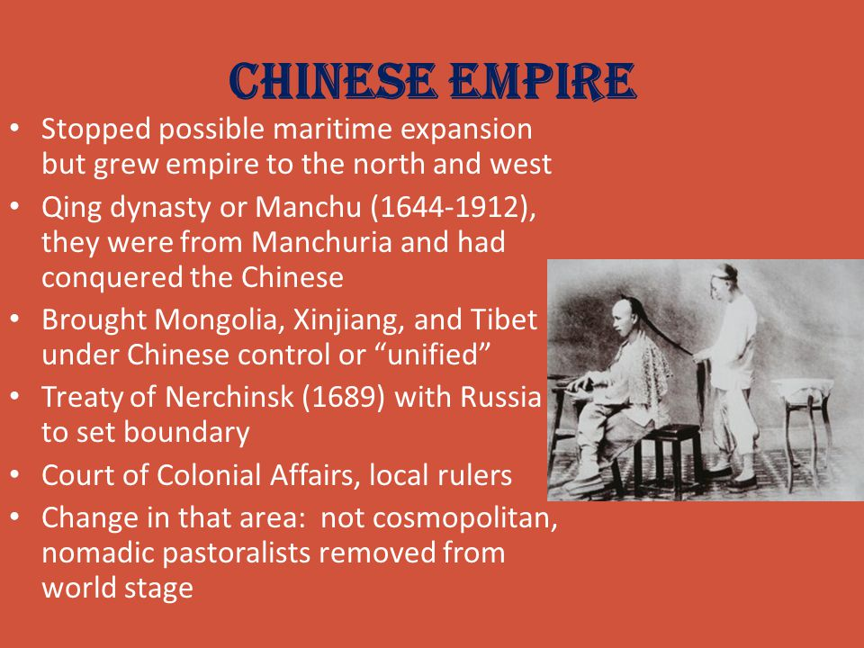 Chinese Empire Stopped possible maritime expansion but grew empire to the north and west.