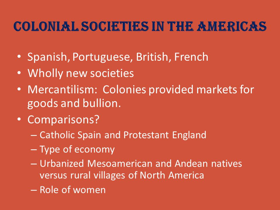Colonial Societies in the Americas