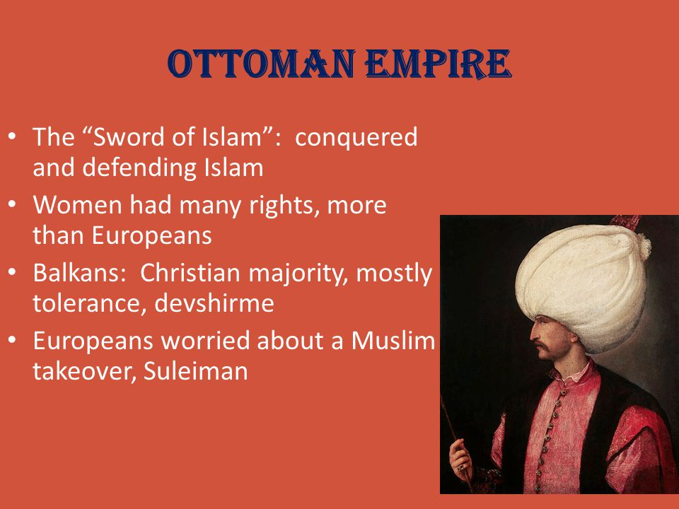 Ottoman Empire The Sword of Islam : conquered and defending Islam