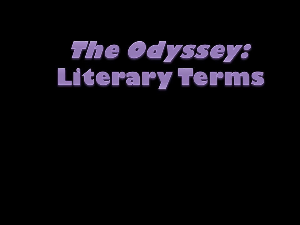 The Odyssey: Literary Terms