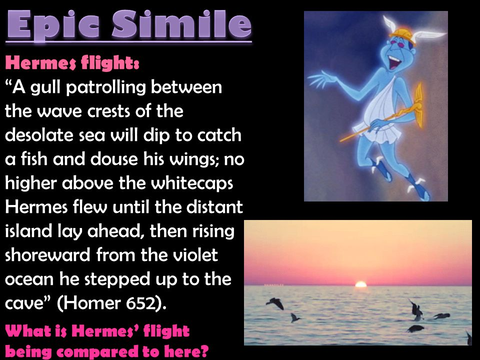 Epic Simile Hermes flight: