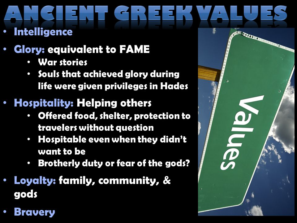 Ancient Greek Values Intelligence Glory: equivalent to FAME