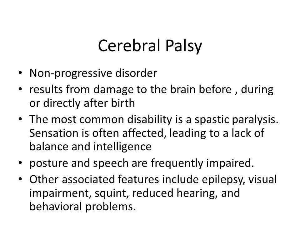 Cerebral Palsy Non-progressive disorder