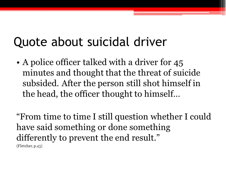 Quote about suicidal driver
