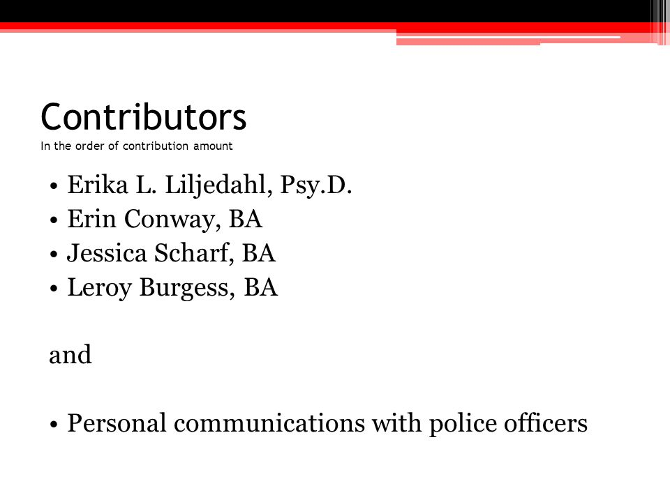 Contributors In the order of contribution amount