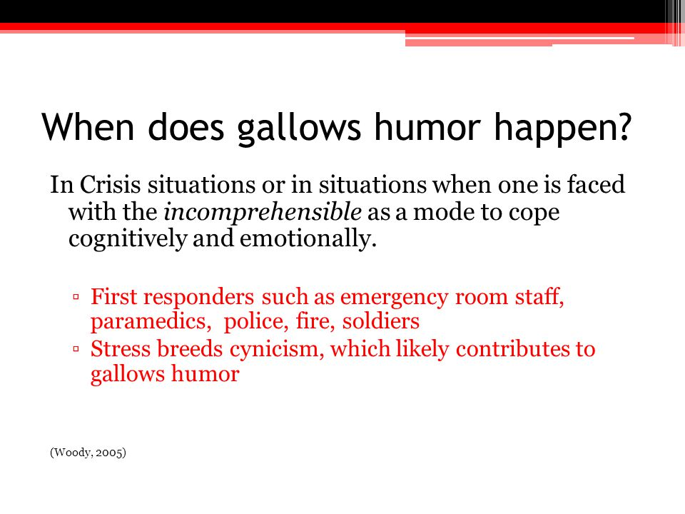 When does gallows humor happen