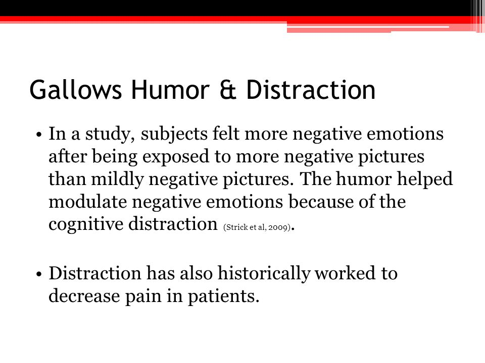Gallows Humor & Distraction