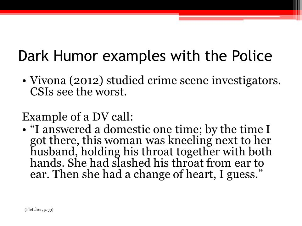 Dark Humor examples with the Police