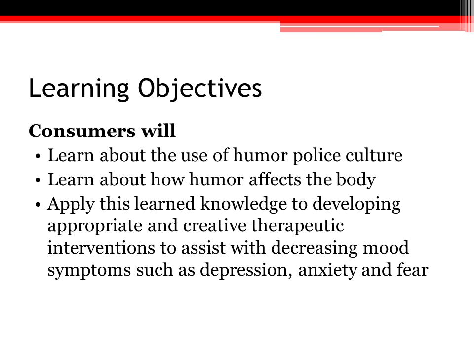 Learning Objectives Consumers will