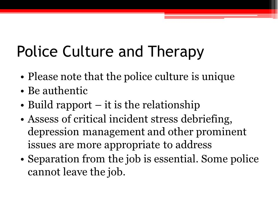 Police Culture and Therapy