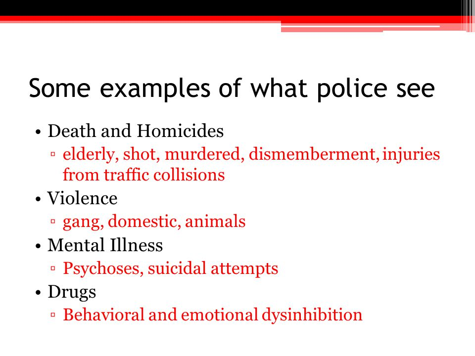 Some examples of what police see