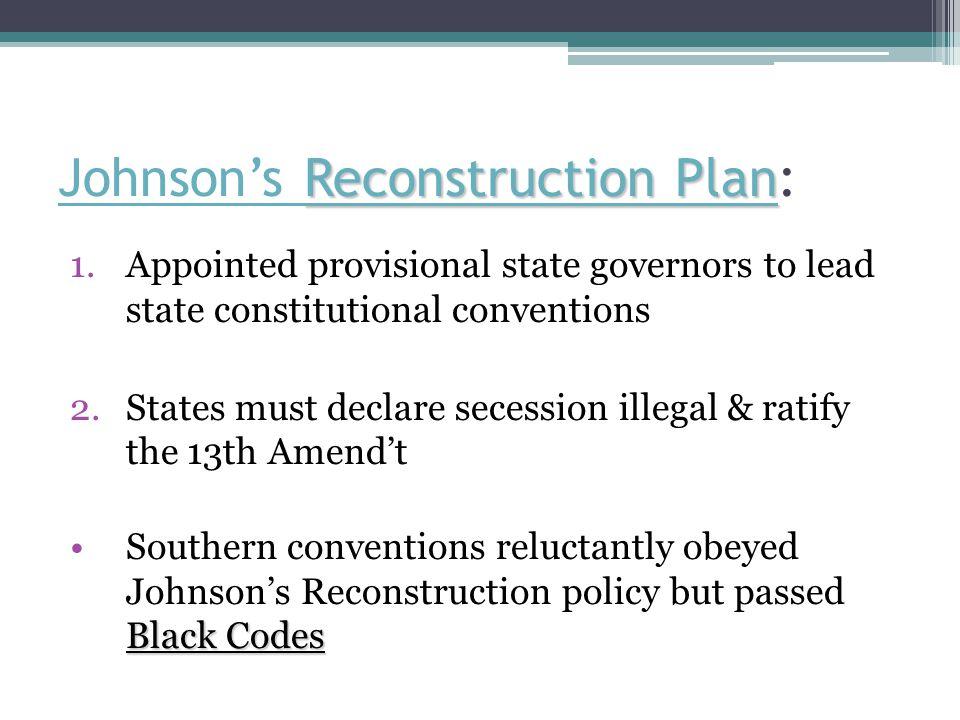 Johnson's Reconstruction Plan: