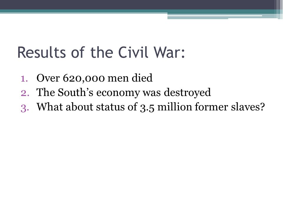Results of the Civil War: