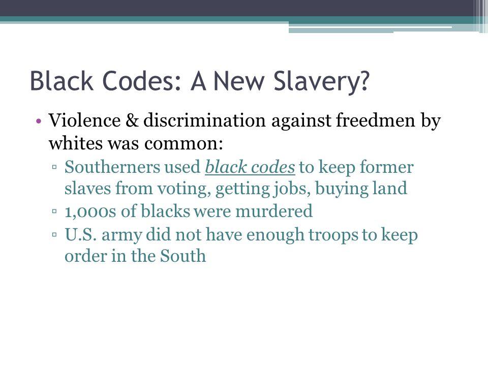 Black Codes: A New Slavery