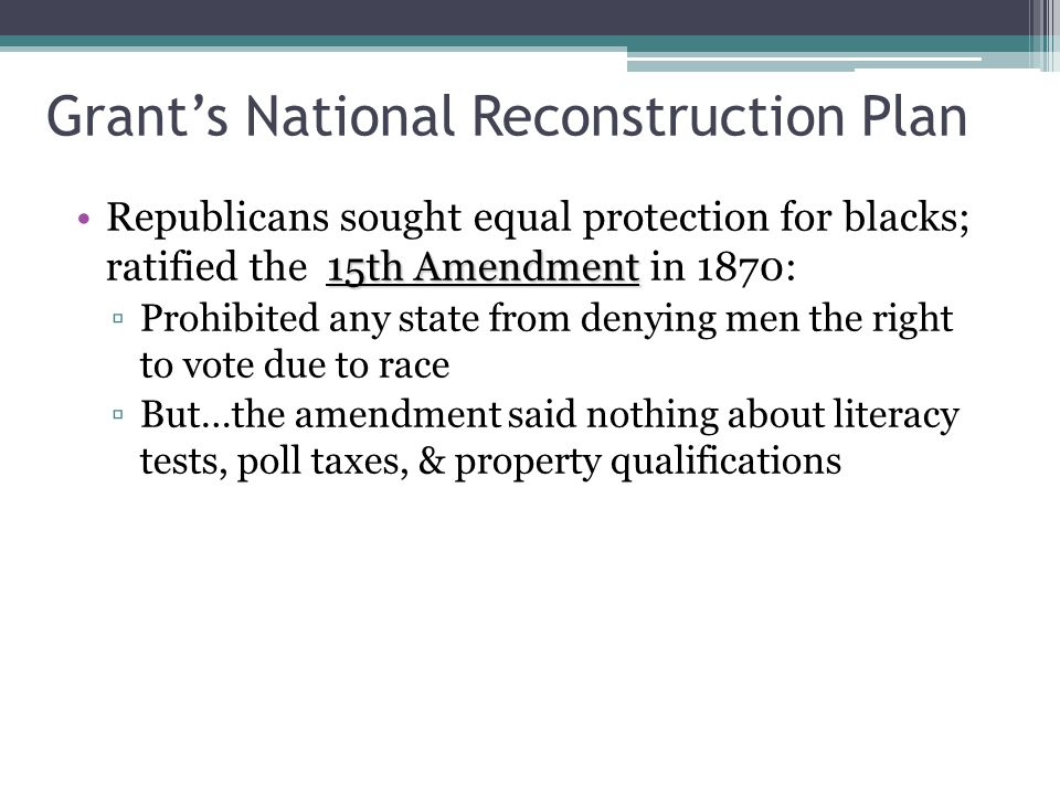 Grant's National Reconstruction Plan