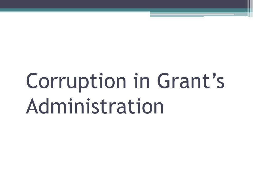 Corruption in Grant's Administration