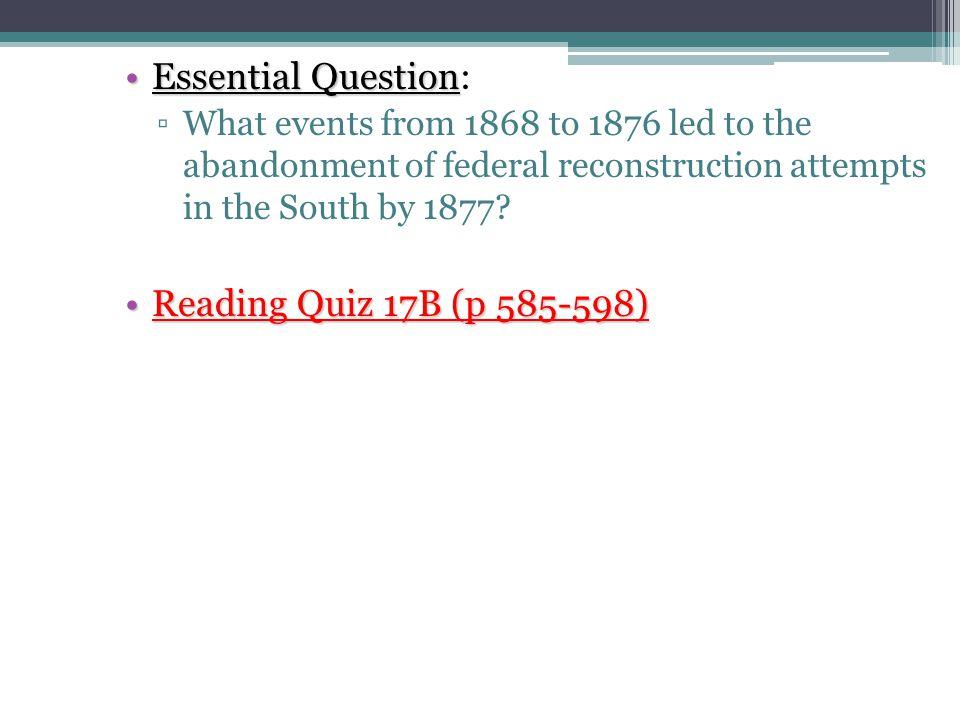 Essential Question: Reading Quiz 17B (p 585-598)