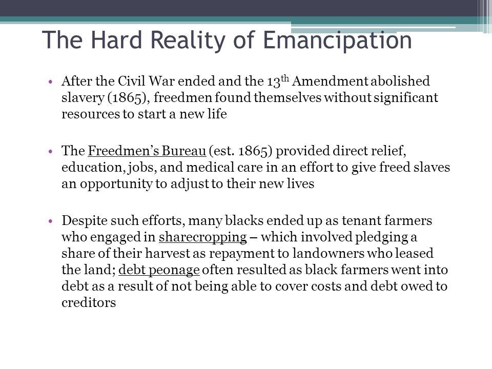 The Hard Reality of Emancipation