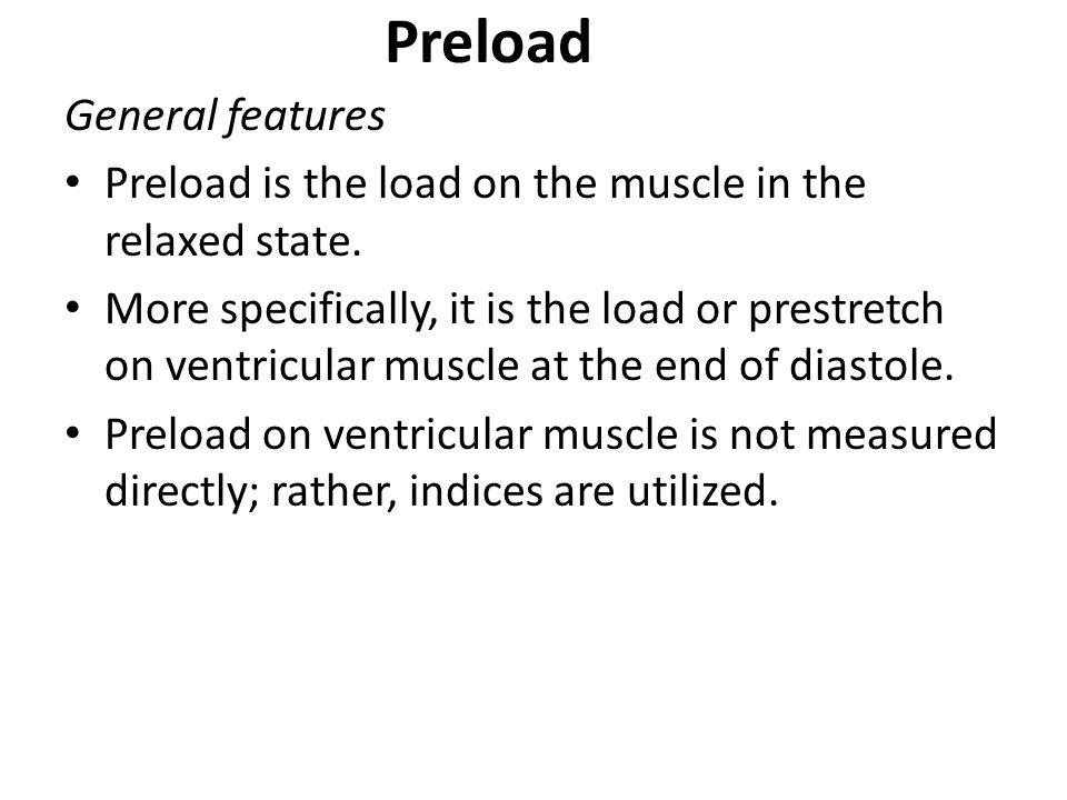 Preload General features