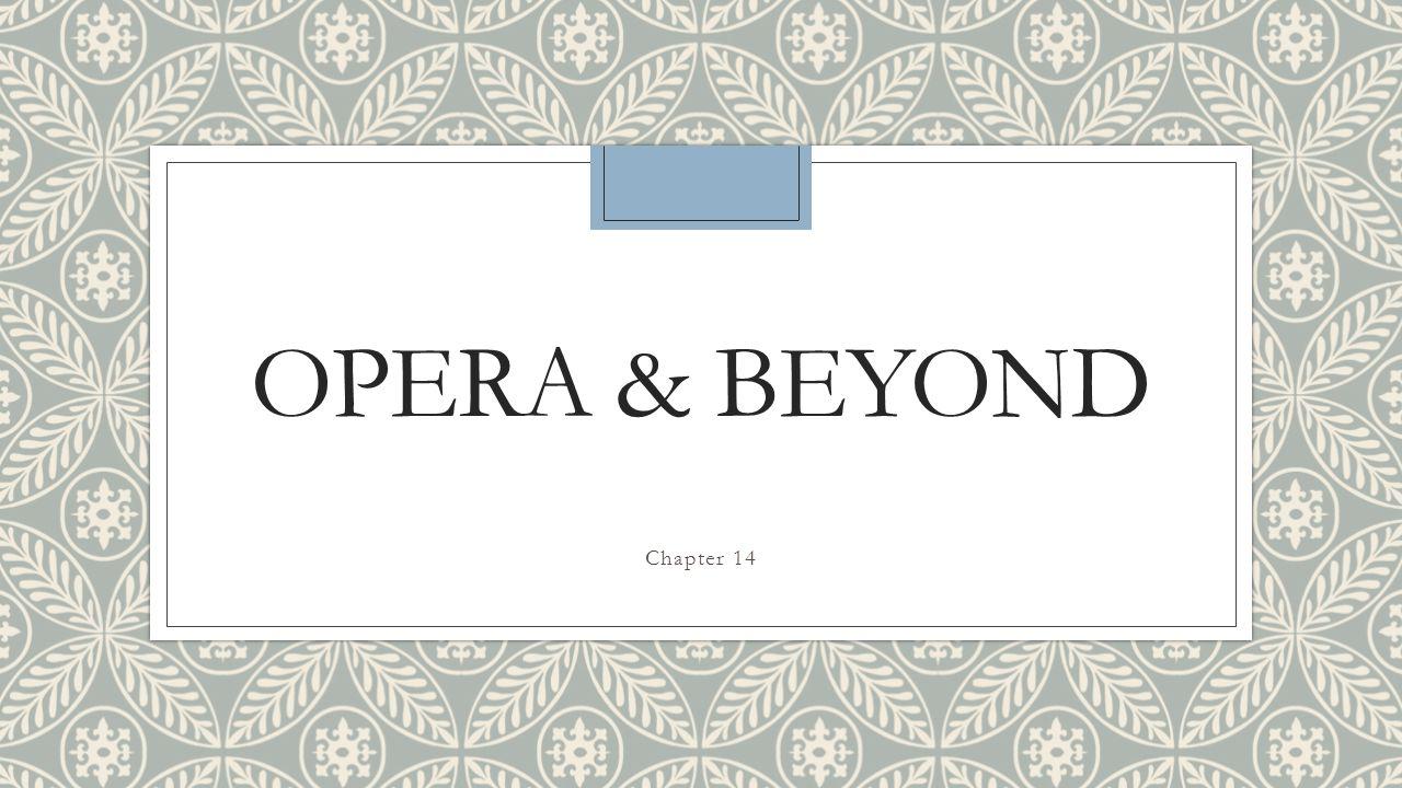 Opera & Beyond Chapter 14
