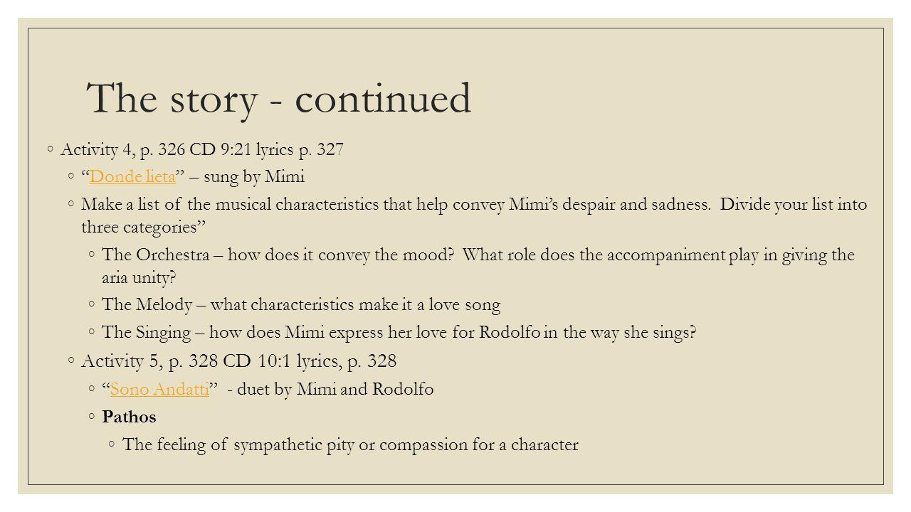 The story - continued Activity 5, p. 328 CD 10:1 lyrics, p. 328