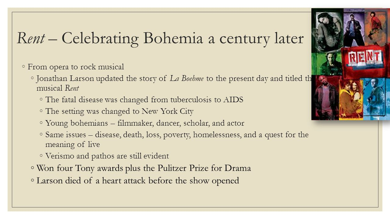 Rent – Celebrating Bohemia a century later