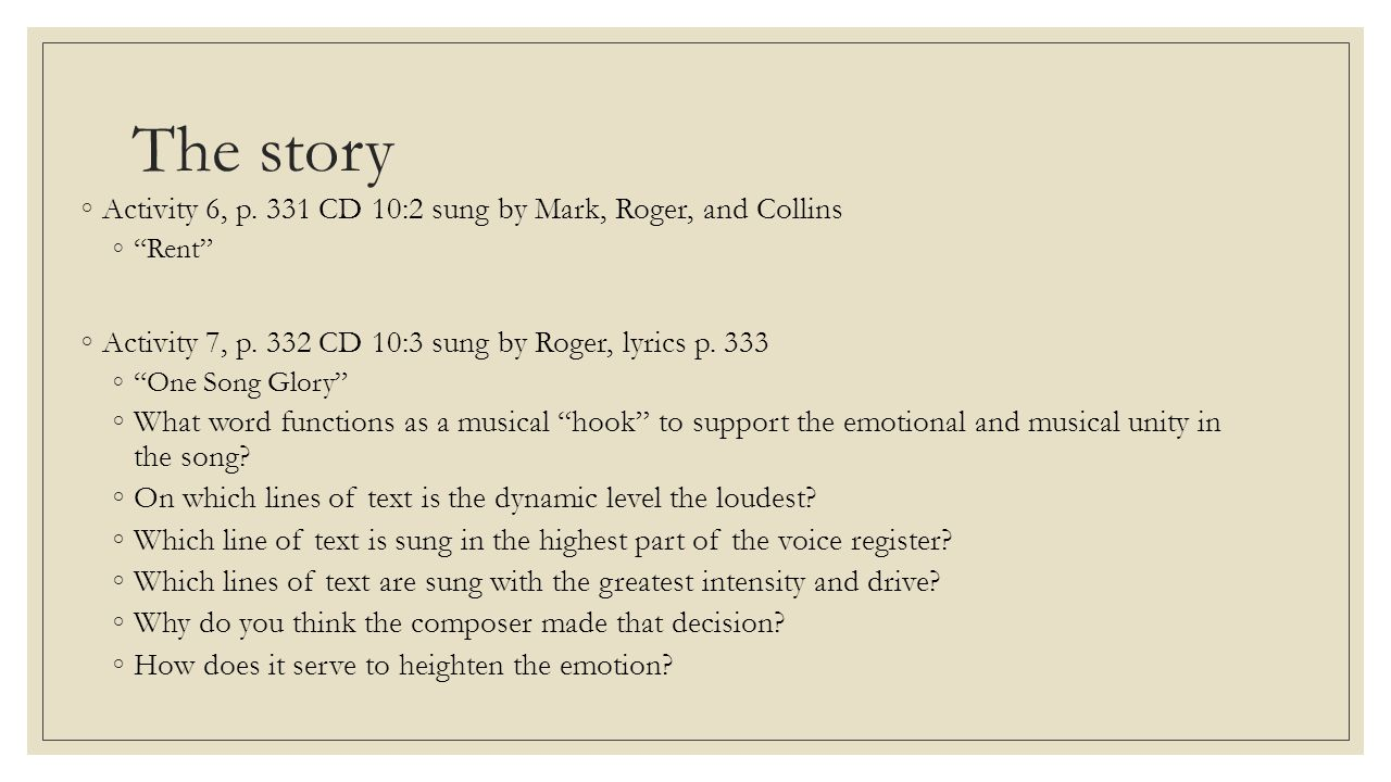 The story Activity 6, p. 331 CD 10:2 sung by Mark, Roger, and Collins