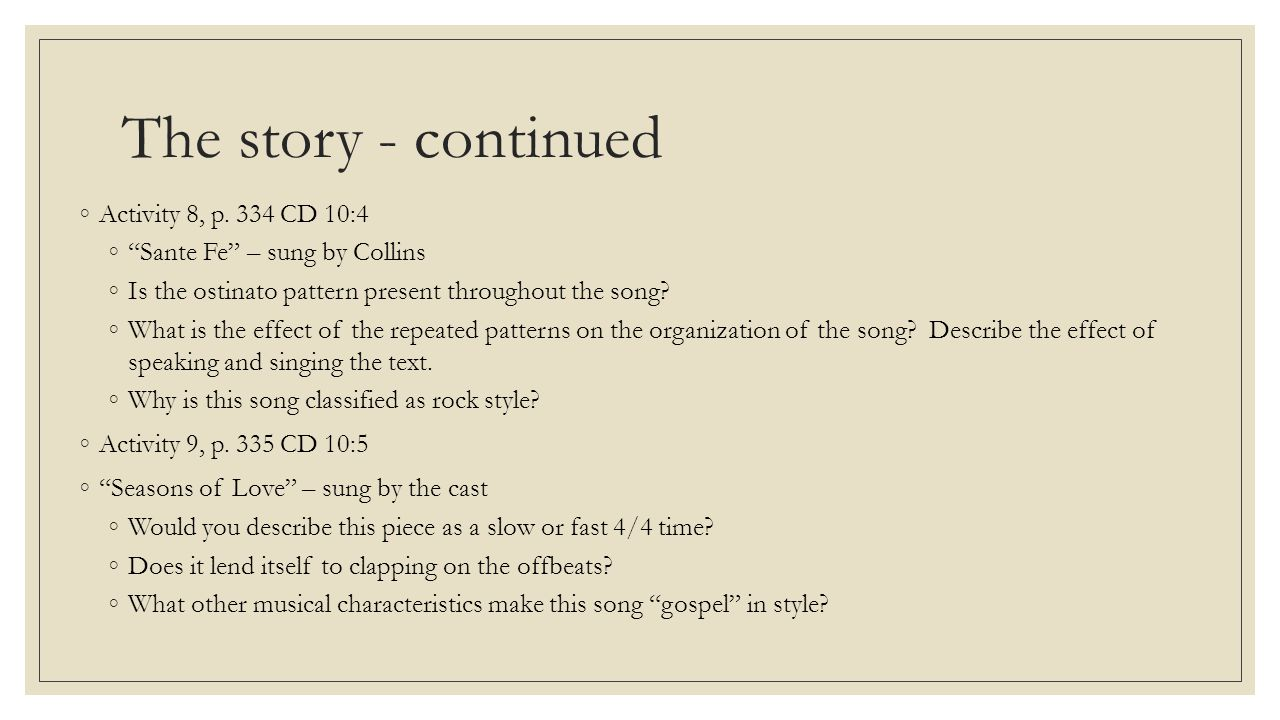The story - continued Activity 8, p. 334 CD 10:4