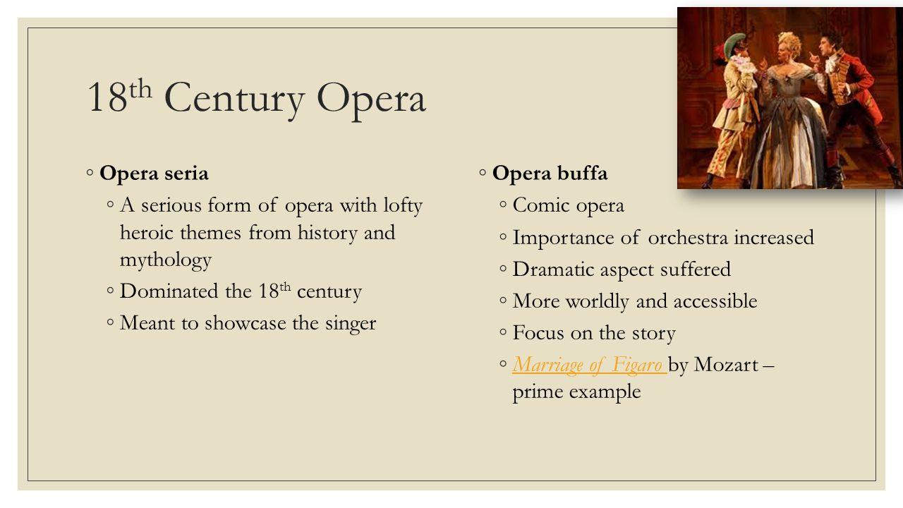 18th Century Opera Opera seria