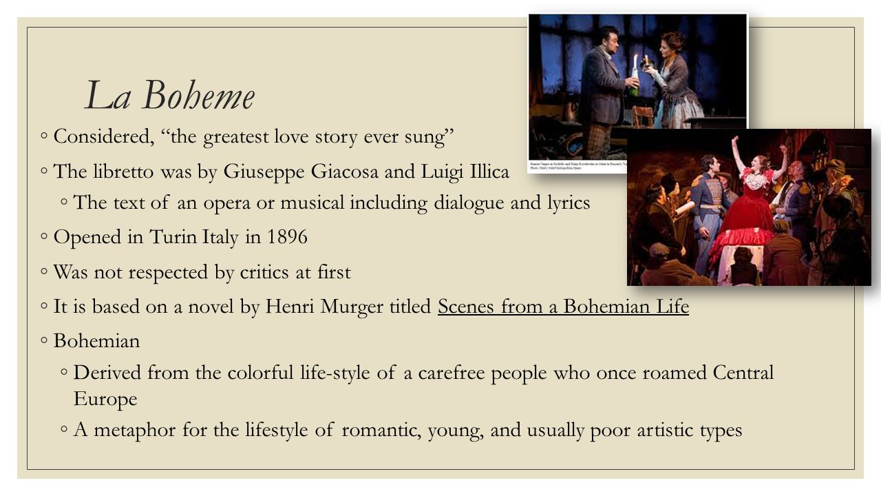 La Boheme Considered, the greatest love story ever sung