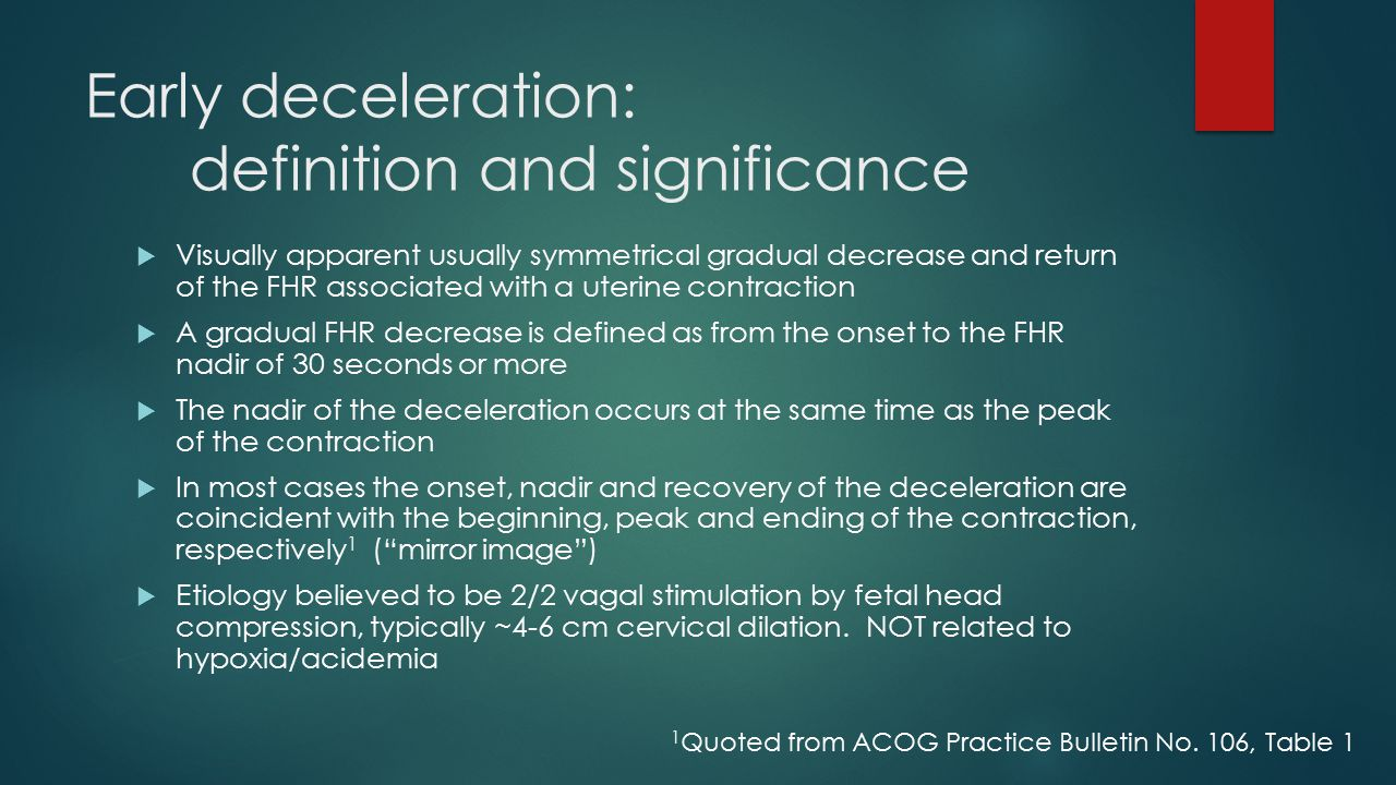 Early deceleration: definition and significance