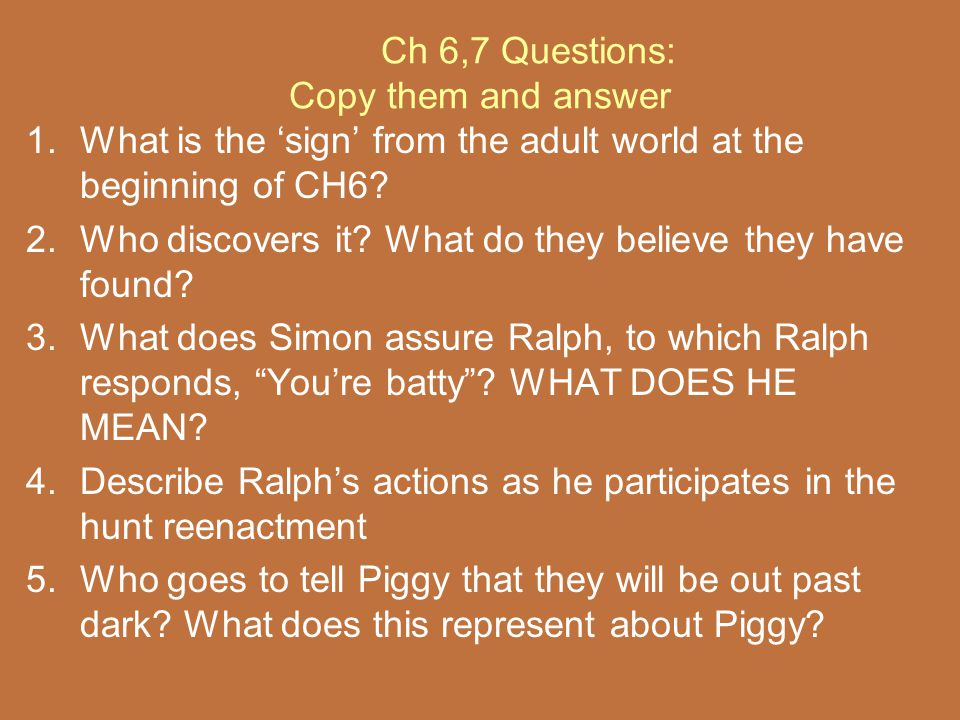 Ch 6,7 Questions: Copy them and answer