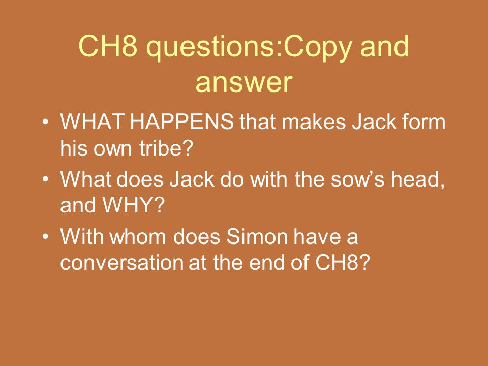CH8 questions:Copy and answer