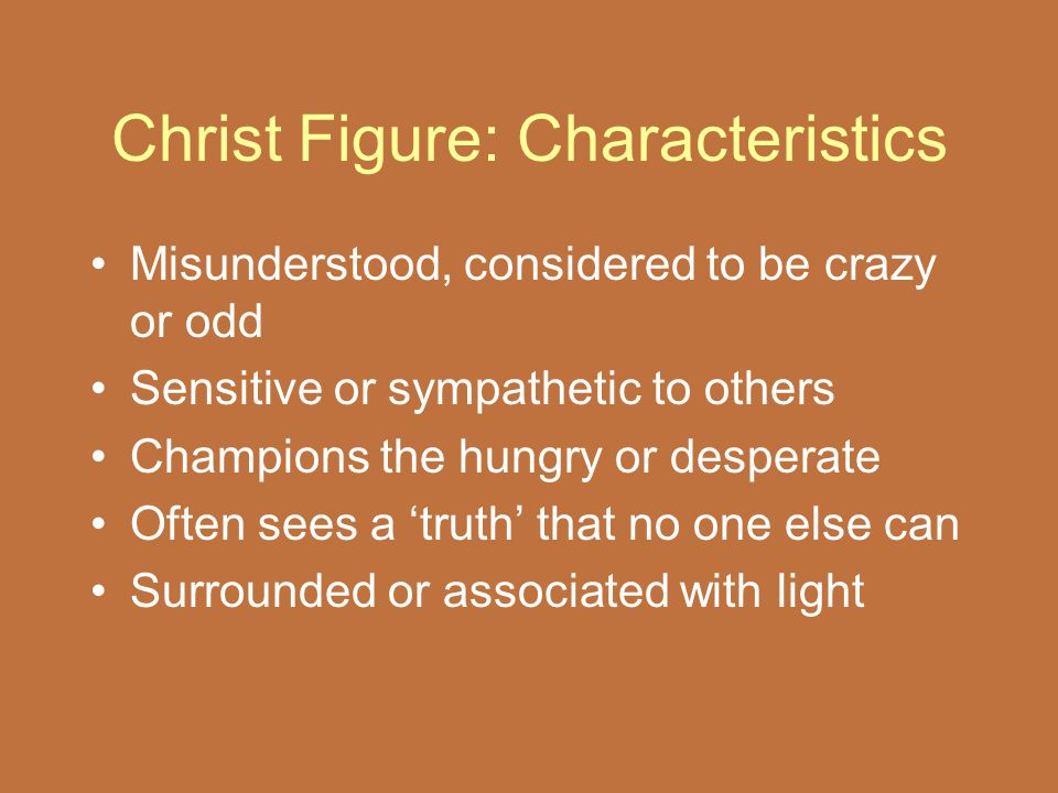 Christ Figure: Characteristics