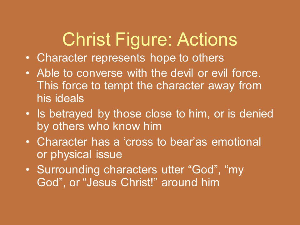 Christ Figure: Actions