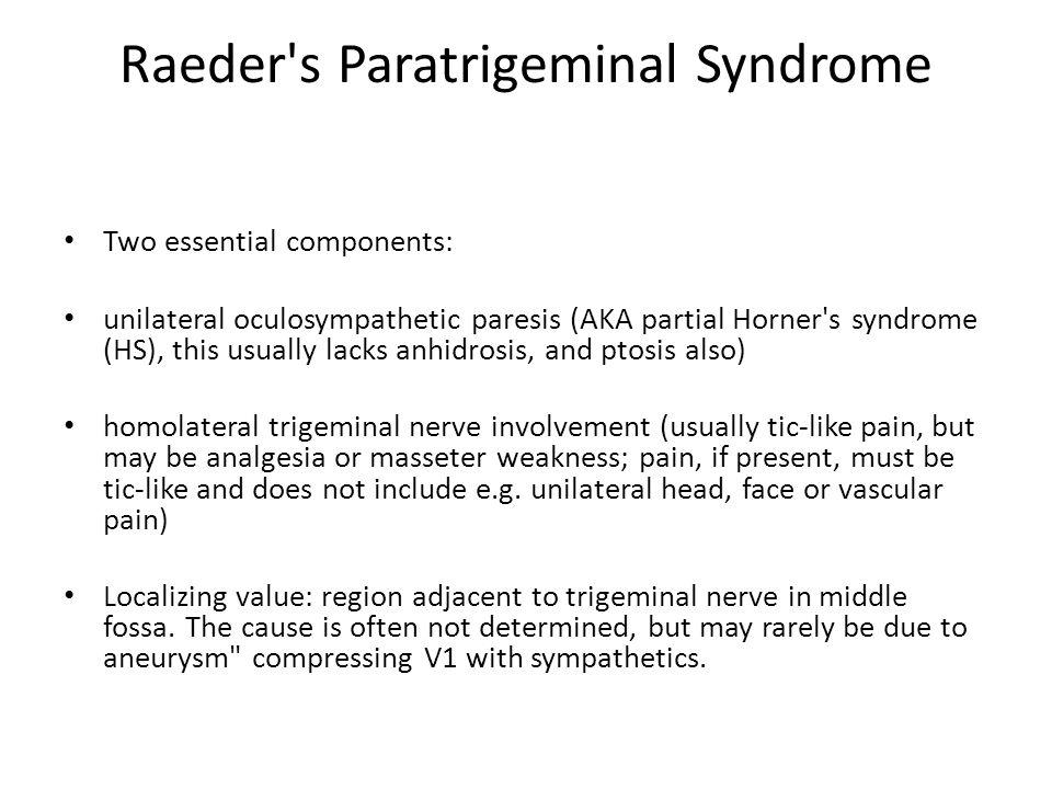 Raeder s Paratrigeminal Syndrome