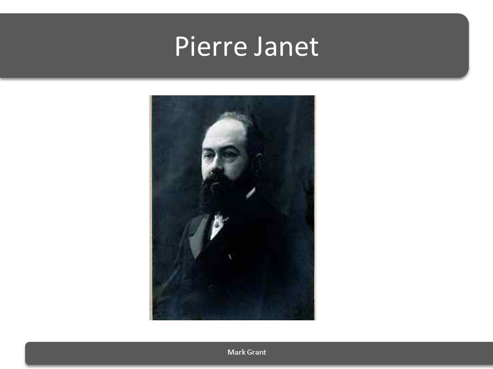 Pierre Janet Mark Grant