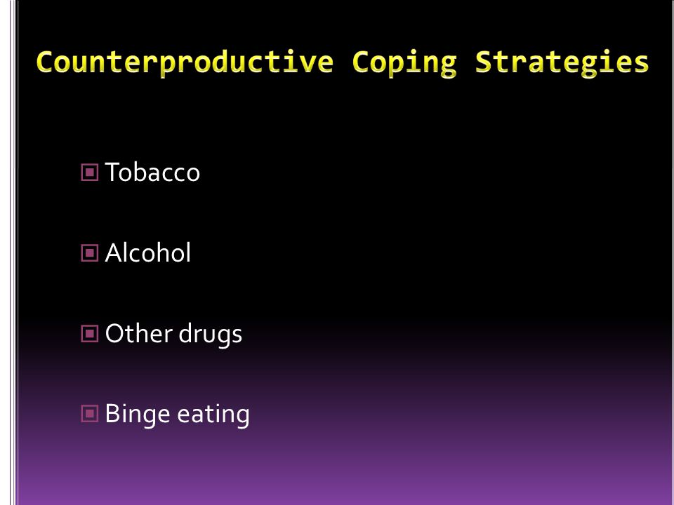 Counterproductive Coping Strategies