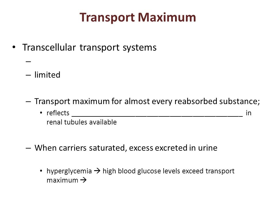 Transport Maximum Transcellular transport systems limited