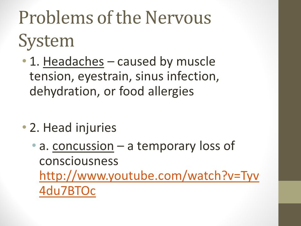 Problems of the Nervous System