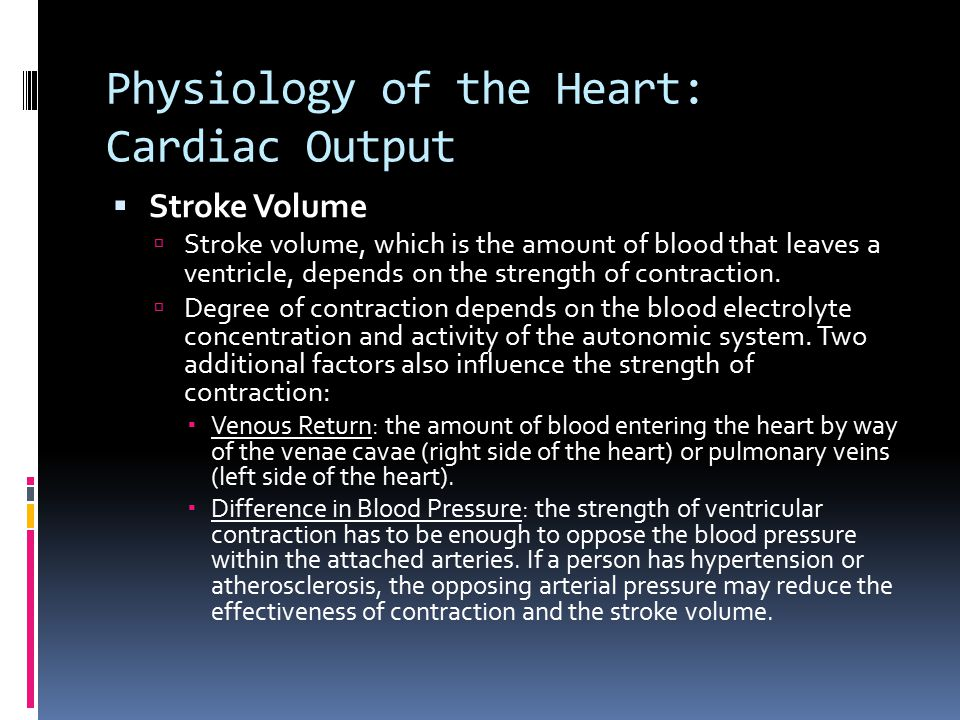 Physiology of the Heart: Cardiac Output