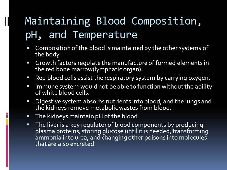 Maintaining Blood Composition, pH, and Temperature