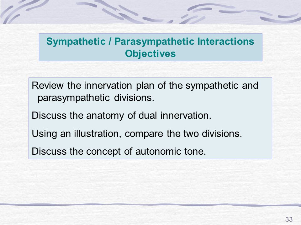 Sympathetic / Parasympathetic Interactions Objectives