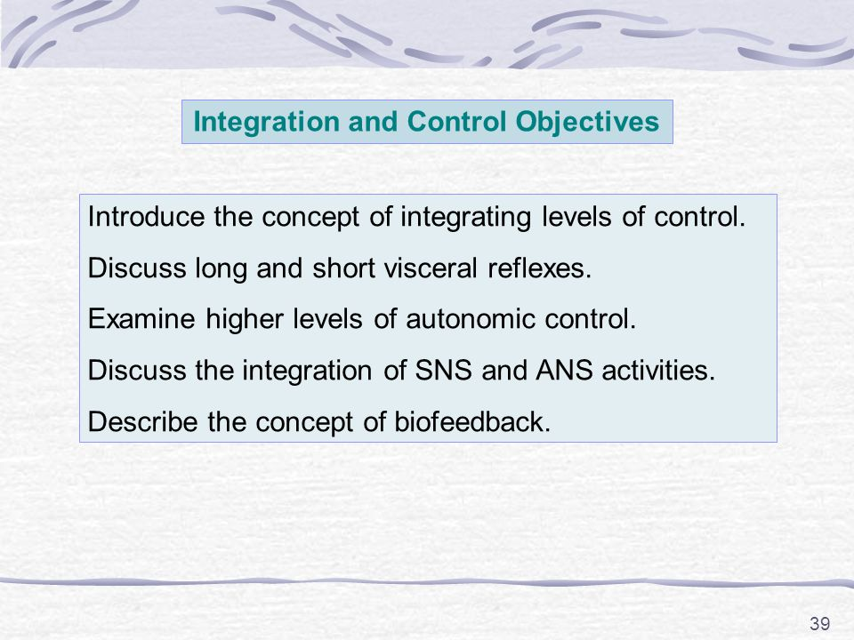 Integration and Control Objectives