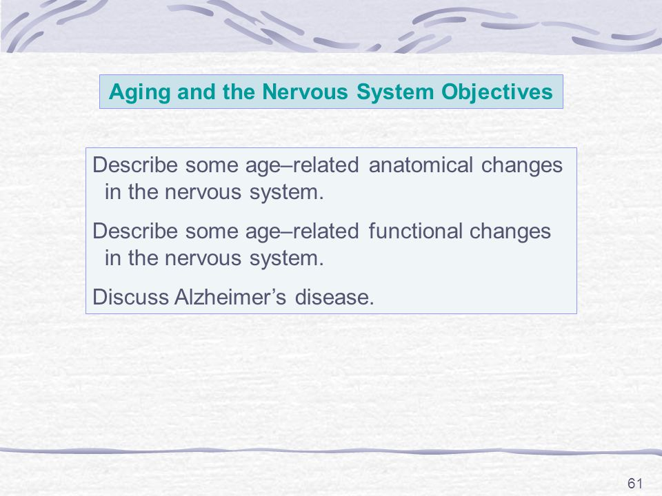 Aging and the Nervous System Objectives