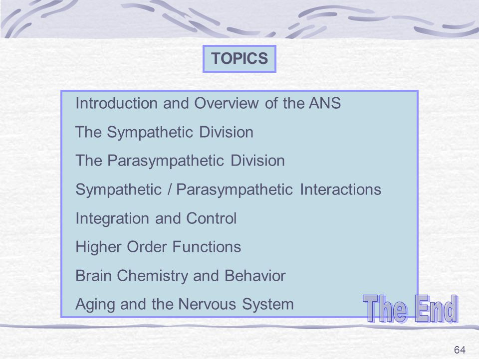 The End TOPICS Introduction and Overview of the ANS