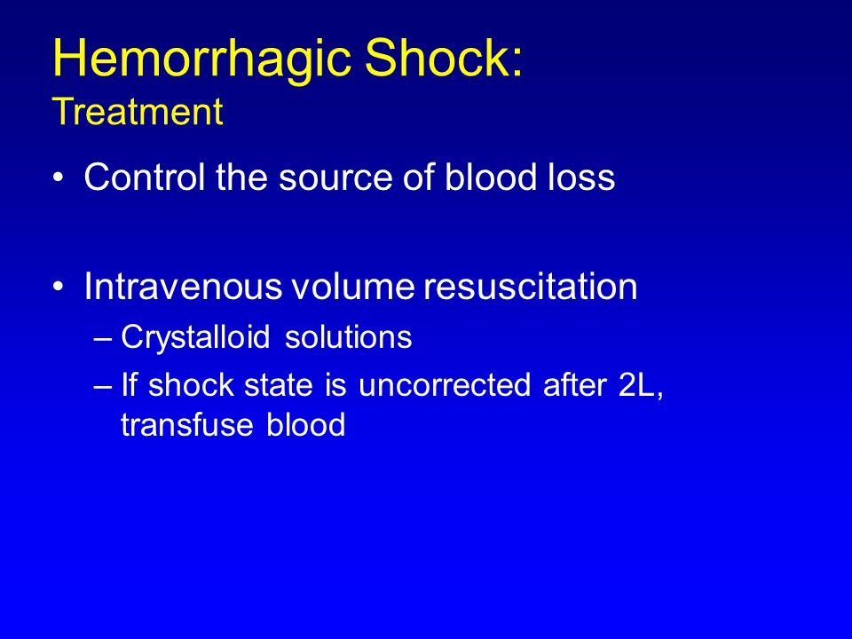 Hemorrhagic Shock: Treatment