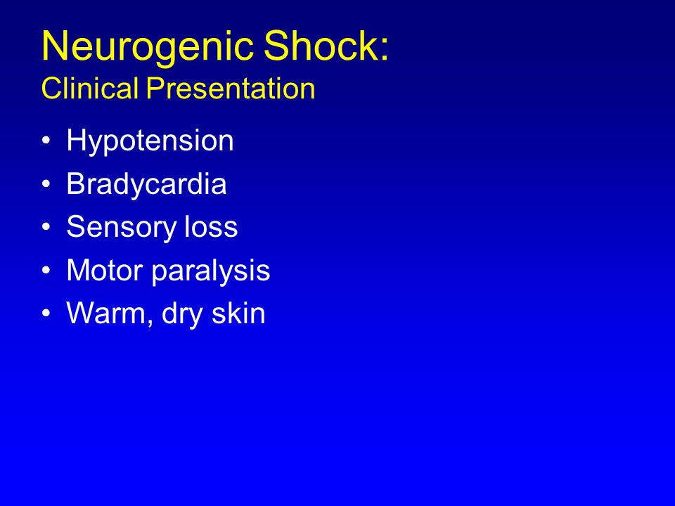 Neurogenic Shock: Clinical Presentation