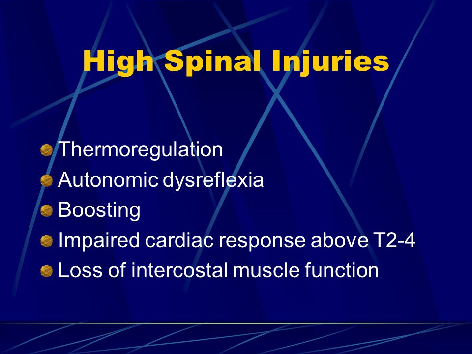 High Spinal Injuries Thermoregulation Autonomic dysreflexia Boosting